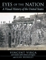 Eyes of the Nation : A Visual History of the United States артикул 1084a.